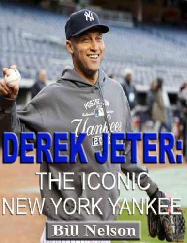 Derek Jeter: The Iconic New York Yankee