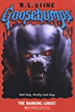 The Barking Ghost (Goosebumps S.)