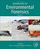 Introduction to Environmental Forensics, Third Edition
