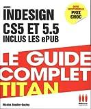 echange, troc Nicolas Boudier-Ducloy - Adobe Indesign CS5 et 5.5 inclus les ePUB