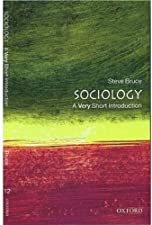 Sociology A Very Short Introduction by Steve Bruce