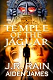 J.R. Rain Temple of the Jaguar (Nick Caine #1)