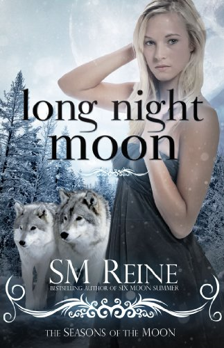 Long Night Moon (#3) (Seasons of the Moon) by SM Reine
