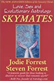 img - for Skymates: Love, Sex and Evolutionary Astrology [Paperback] [January 2002] (Author) Jodie Forrest, Steven Forrest book / textbook / text book