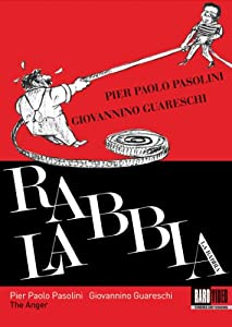 The Anger (La Rabbia)