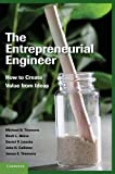 img - for The Entrepreneurial Engineer: How to Create Value from Ideas book / textbook / text book