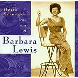 Hello Stranger: The Best Of Barbara Lewis