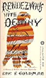 img - for Rendezvous with destiny;: A history of modern American reform (A Vintage book) book / textbook / text book