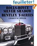Rolls-Royce Silver Shadow and Bentley...