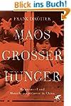 Maos Gro�er Hunger: Massenmord und Me...