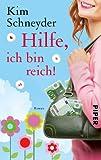 Hilfe, ich bin reich!: Roman (Molly-Becker-Reihe, Band 1)