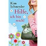 """Hilfe, ich bin reich!: Roman (Molly-Becker-Reihe, Band 1)von """"Kim Schneyder"""""""