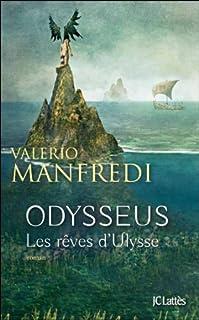 Odysseus : [tome 1] : Les rêves d'Ulysse