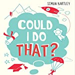 Could I Do That? | Simon Hartley