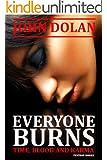 Everyone Burns (Time, Blood and Karma Book 1)