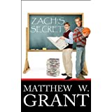 Zach's Secret (M/M Gay Romance Coming Out) ~ Matthew W. Grant