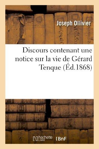 Discours contenant une notice sur la vie de Gérard Tenque : fondateur de l'ordre des Hospitaliers: de Saint-Jean de Jérusalem