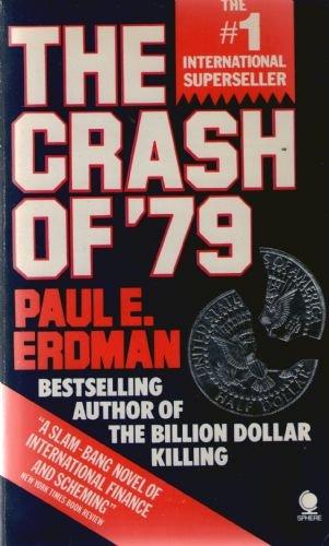 The Crash Of '79 by Paul E. Erdman