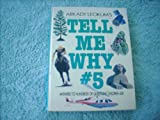 Tell Me Why 5 (0448190699) by Leokum, Arkady