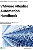 VMware vRealize Automation Handbook: Implementing Cloud Management in the Enterprise Environment (English Edition)