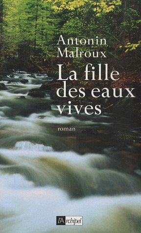 La Vallée d'Emeraude - Antonin Malroux