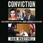 Conviction: The Untold Story of Putting Jodi Arias Behind Bars Hörbuch von Juan Martinez Gesprochen von: Patrick Lawlor