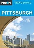 Moon Pittsburgh (Moon Handbooks)
