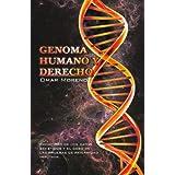 Genoma Humano Y Derecho: Privacidad De Los Datos GenÉTicos Y El Caso De Las Pruebas De Paternidad Imputada...
