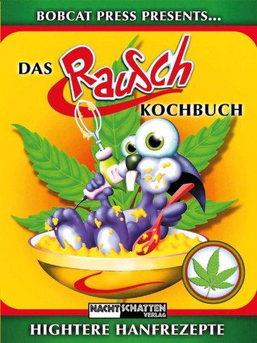 Bobcat Press - Das Rausch Kochbuch