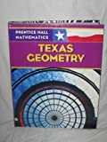 img - for Prentice Hall Mathmatics: Texas Geometry book / textbook / text book