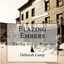 Blazing Embers Audiobook by Deborah Camp Narrated by Barbara Edelman