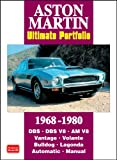 R. M. Clarke Aston Martin Ultimate Portfolio 1968-1980 (Brooklands Books Road Test Series): This Collection of Articles Records the Development of the DB5 into the 170mph V8 Vantage