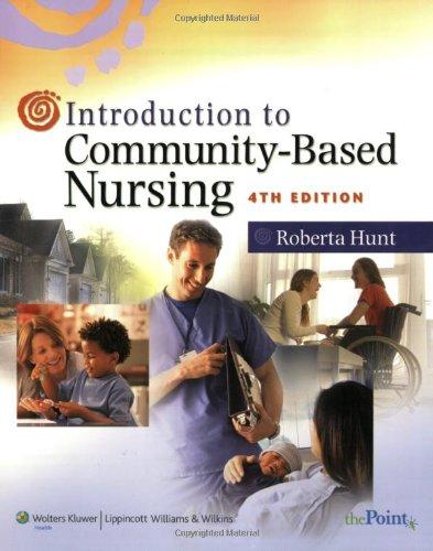 Introduction To Community-Based Nursing (Hunt, Introduction To Community-Based Nursing) front-893800
