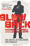 Blowback: Adventures of a Dope Smuggler
