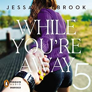 While You're Away Part V | [Jessa Holbrook]