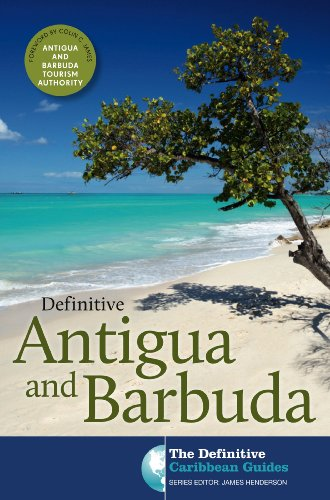 Definitive Antigua and Barbuda The Definitive Caribbean Guides) PDF Download Free