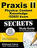 Praxis II Physics: Content Knowledge (5265) Exam Secrets