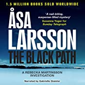 The Black Path: Rebecka Martinsson, Book 3 | Åsa Larsson