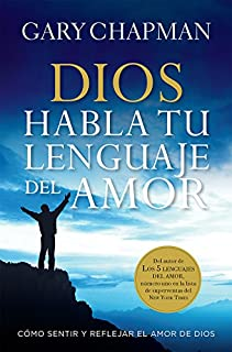 Book Cover: Dios habla tu lenguaje del amor /God Speaks Your Love Language