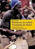 Image de Festmusik als Arbeit, Trommeln als Beruf: Jenbe-Spieler in einer westafrikanischen Großstadt