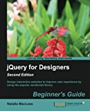 jQuery for Designers : Beginners Guide, 2nd Edition