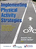 img - for Implementing Physical Activity Strategies by Russell R. Pate (2014-03-15) book / textbook / text book