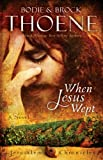 img - for When Jesus Wept (The Jerusalem Chronicles) book / textbook / text book