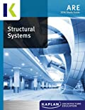 2014 Kaplan ARE Structural Systems Study Guide