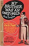 My Brother Was an Only Child. Intro. By Jack Paar [M4170]