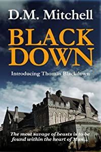(FREE on 10/20) Blackdown by D. M. Mitchell - http://eBooksHabit.com