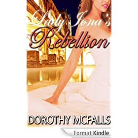 Lady Iona's Rebellion: sexy historical romance