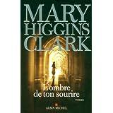 L'ombre de ton sourirepar Mary Higgins Clark