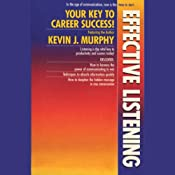 Effective Listening | [Kevin J. Murphy]