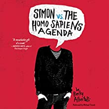Simon vs. the Homo Sapiens Agenda | Livre audio Auteur(s) : Becky Albertalli Narrateur(s) : Michael Crouch